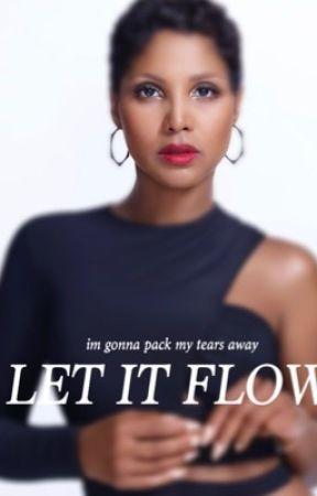 Let It Flow by woahnieya