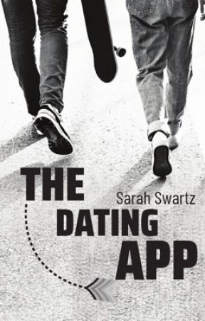 The Dating App by SarahSwartz