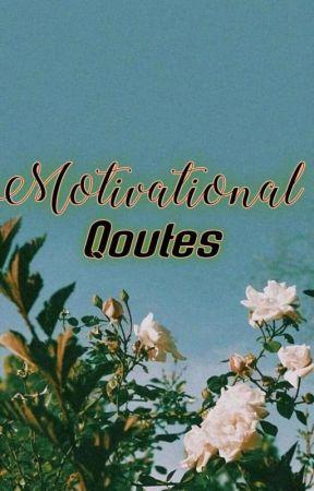 Motivational Qoutes by Endeliyliy