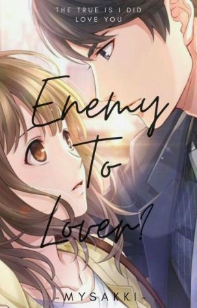 Enemy To Lover? by Mysakki_