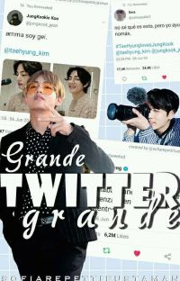 gRANDE TWITTER GRANDE. cover