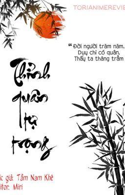 Đọc truyện [Edited] [HOÀN] Thỉnh quân tự trọng - Tầm Nam Khê