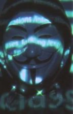 anonymous x reader (Ended) by daddyXXXXanonymous