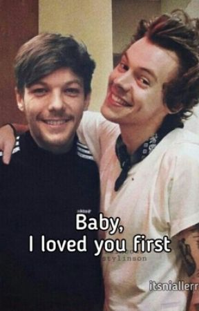 Baby, I loved you first by itsniallerr