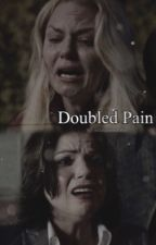 Doubled Pain by swanqueenstories