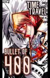 The Bullet of 400 Years (KHR Fanfic) cover