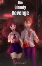 The Bloody Revenge [COMPLETED] by thatssmahgurl
