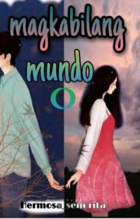 MAGKABILANG MUNDO by SamQuitan