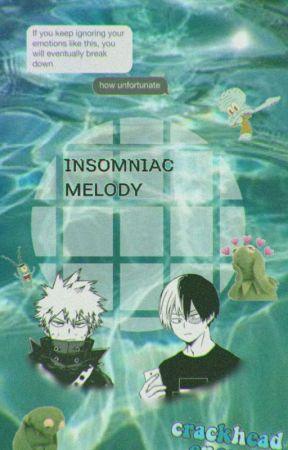 Insomniac Melody {BNHA×Reader} by AwakeAgain-at-3AM
