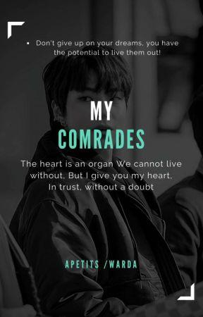 My Comrades 💐 by -vernon