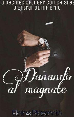 Dañando al magnate by ElainePlasencio