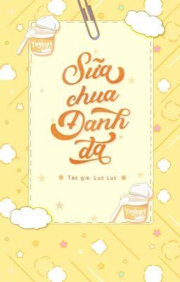 [ĐM] Sữa Chua đánh Đá