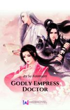 Godly Empress Doctor ₇ by adriannemonina