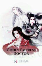 Godly Empress Doctor ₅ by adriannemonina
