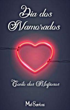 Dia dos Namorados com os Mafiosos by AutMelSantos