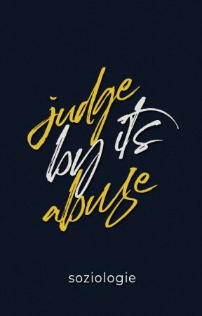 Judge by its Abuse by neestruction_