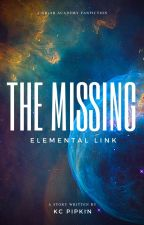 The Missing Elemental Link (on hold for now) by KCPipkin89