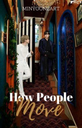 How People Move ᵛᵐⁱⁿ by minyoonzart