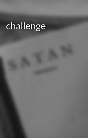 challenge by otaku_depressa