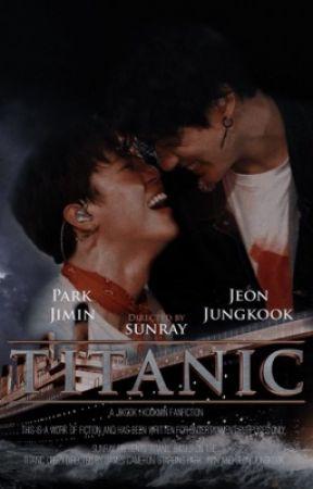 Titanic → Jikook (COMING SOON) by jikook_sunray