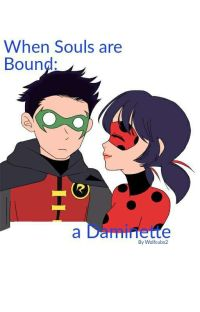 When Souls are Bound: a Daminette cover