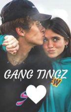 GANG TINGZ by SuriyahJohn