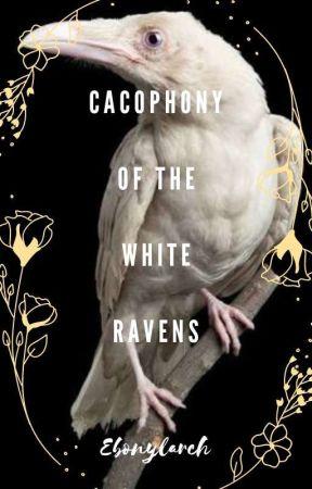 Cacophony Of The White Ravens by EbonyLarch