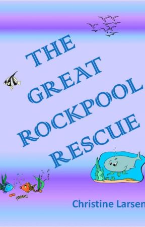 The Great Rockpool Rescue by cdcraftee
