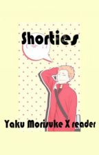 Shorties {Yaku Morisuke x Reader} by imaboke24