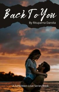 Back To You (Forbidden Love Series Book 6) cover