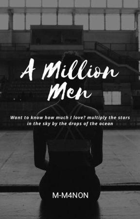 𝓐 𝓜𝓲𝓵𝓵𝓲𝓸𝓷 𝓜𝓮𝓷  by M-M4NON