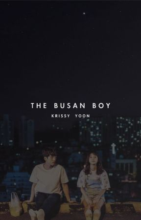 The Busan Boy (EDITED) by krissyyoon