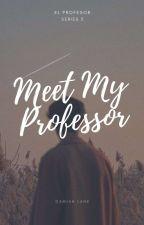 Meet My Professor ✓ by DamianLane