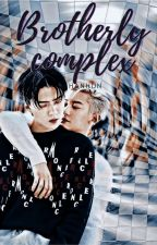 Brotherly complex (Chanhun) Completed by Sacred-Senpai
