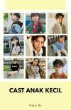 Cast anak Kecil cover