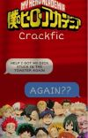 Bnha x reader crackfic/textfic cover
