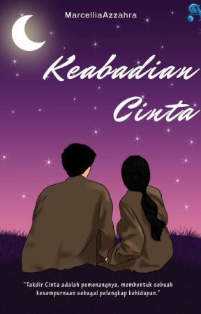 Keabadian Cinta (Completed ) by MarcelliaAzzahra