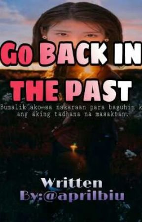 Go BACK In The Past (On Going) by aprilbiu