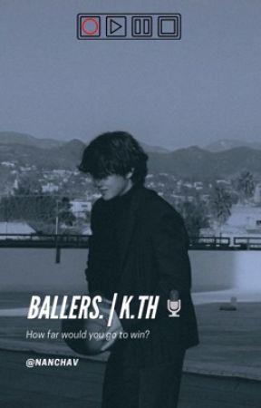 Ballers. || k.th by nanchav