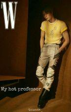 My Hot Professor • Johnjae ✔ by tzunna_