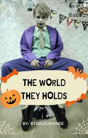 The  World They Holds (Updating Everyday) by btssujushinee