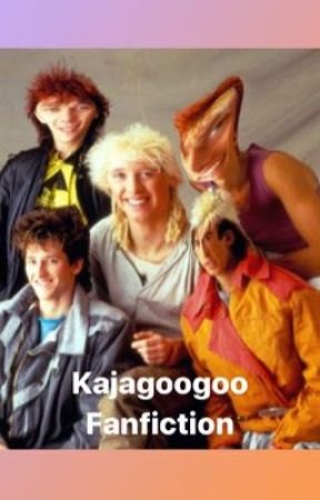 Kajagoogoo Fanfiction by rxcketqveen