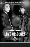Love or Glory 2 (End) cover