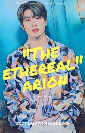 """The Ethereal"" Arion (Jung Jaehyun)✅ [Lagi Revisi Tanda Baca] by glitzmarshmallow"
