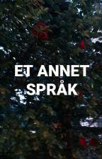 Et annet språk by irenedahlper