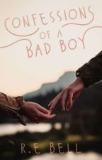Confessions of a Bad Boy // Slowly Editing by RE_BellBooks