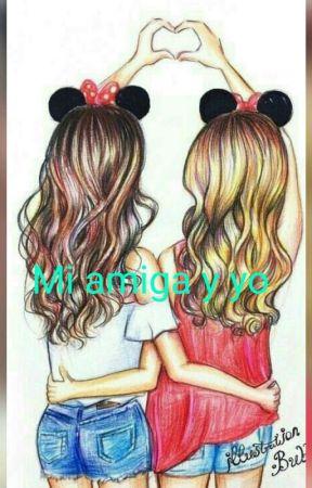 Mi amiga y yo by bellatrixblack421