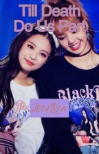 Till Death Do Us Part {Jenlisa} by whatisanugget