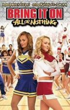 Bring It On! All or Nothing! (Minnie Story) by Devilangel19980