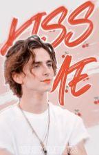Kiss Me ⚘ Timothée Chalamet by kingdombyers